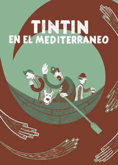 Blanca Santamaría - Tintín en el Mediterráneo