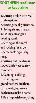 Southern traditions to keep alive, I love this, especially that pearls go with everything!!