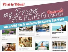 Spa Week launches a Pinterest contest - check out the graphic they made to promote it. Is it pinnable?