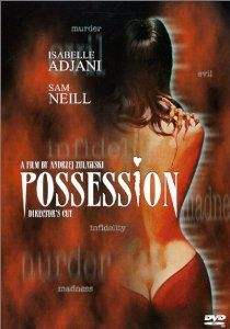 Amazon.com: Possession: Isabelle Adjani, Sam Neill, Margit Carstensen, Heinz Bennent, Johanna Hofer, Carl Duering, Shaun Lawton, Michael Hog...
