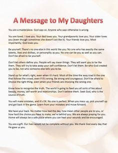 This is what I want my daughters to know. A message for them.