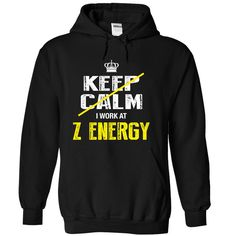 SUPER LAST 웃 유 - I cant keep calm, I work at Z ღ Ƹ̵̡Ӝ̵̨̄Ʒ ღ ENERGYNot Available in Store. Designed, printed & shipped in the USA (also shipped internationally). This shirt is perfect gift for you and your friends in this season. Or you can get your name on Tshirt, go to this store and get yours: http://wappgame.com/yournameshirt?11337 KEEP CALM