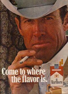 """Come to where the flavor is."", Philip Morris, Marlboro, 1971"