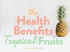 I'm busting myths in an effort to redeem tropical fruit with a dive into the science behind this delicious fruit family's many impressive health benefits! Benefits Of Berries, Banana Health Benefits, Sources Of Carbohydrates, Paleo Mom, All Fruits, Magic Bullet, Tropical Fruits, Delicious Fruit, Gut Health