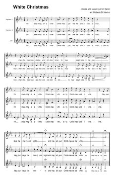 Free White Christmas Sheet Music - 3 part harmony for Soprano - Second Soprano - Alto. To listen to WHite Christmas http://www.learnyourchristmascarols.com/2009/11/white-christmas.html
