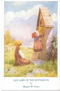 MARGARET TARRANT - OUR LADY OF THE BUTTERCUPS OLD POSTCARD