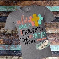 A Lot Can Happen In  Three Days Tween/Tween/Adult Next Level T-Shirt Quick Shipping, Easter,Jesus, Christian Clothing, 3 days by SweetSouthernCraftCo on Etsy