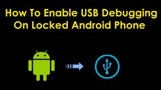 Looking how to enable USB debugging on locked Android phone? Here are the best article to guide you four ways to enable USB debugging Ios Operating System, Android Sdk, Unlock Screen, Broken Phone, Android Features, Technical Writer, Broken Screen, Enabling, Recovery