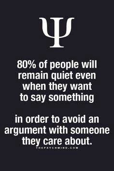 This is so true. But when I do it, it gets me mad and I get walked all over. If I don't speak or voice my opinion my friends will speak badly about me because they think I won't do anything back.