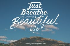 Quote - Just Breathe