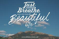 Quote - Just Breathe