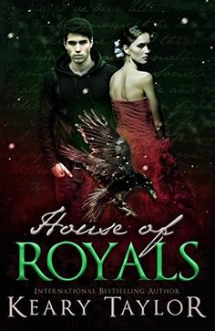 Book-o-Craze: Book Blitz {Excerpt & Giveaway} -- House of Royals (House of Royals, #1) by Keary Taylor