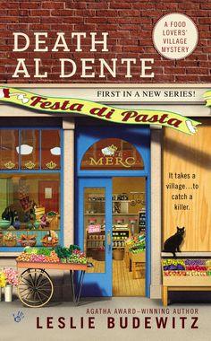 Death Al Dente (Food Lovers' Village Book 1)