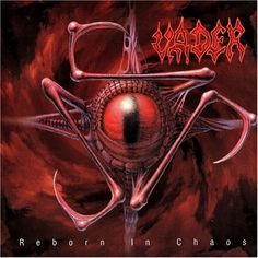 Reborn In Chaos by Vader