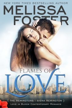 Claim a free copy of FLAMES OF LOVE by Melissa Foster