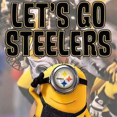 🖤💛 - Live This Steelers Minion! Steelers Pics, Pittsburgh Steelers, Steeler Nation, Minions, Steel Curtain, Sports, Nfl, Football, Live
