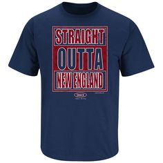 40a871883 New England Football Fans. Straight Outta New England. T-Shirt