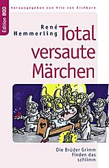 Total versaute Märchen, René Hemmerling