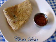 Chola Dosa