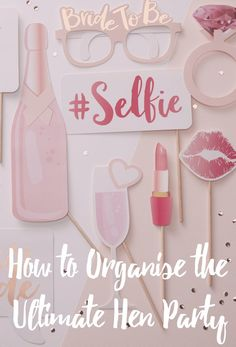 Hen Party Fun and Top Tips. Ideas on decorations, hen party ideas and best ways to organise a hen party.