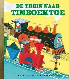 De trein naar Timboektoe - Gouden Boekjes