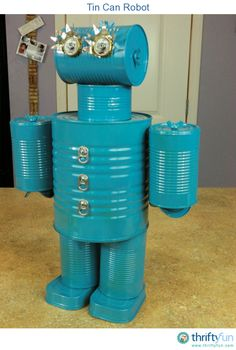 A great way to reuse tin cans is to make a tin can robot. This particular robot took a few hours put together.