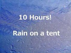 10 Hours of rain on a tent Sleep well & Rain on a tent: 10 hours to sleep to. | Deep Sleep Sounds ...