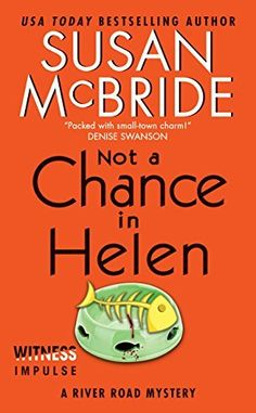 Not a Chance in Helen: A River Road Mystery by Susan McBride, http://smile.amazon.com/dp/B00IRCZJWM/ref=cm_sw_r_pi_dp_ULiaub02XQNGH