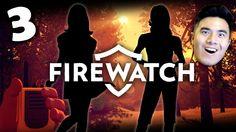 FIND THE TEENS!   Firewatch #3