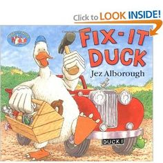 Fix-it Duck by Jez Alborough - March 2007(SK)