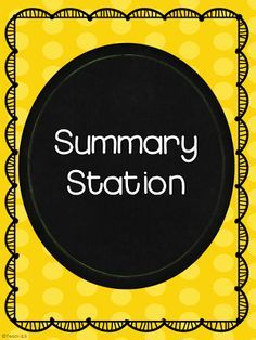 Summary Station - FREE printables