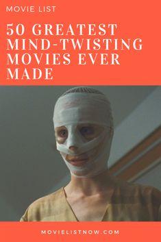 50 Greatest Mind-Twisting Movies to Watch - Movie List Now