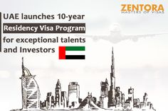 UAE launches 10-year residency visa program for exceptional talents and investors Ambitious plan
