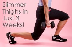 leg workout - slimmer thighs in 3 weeks