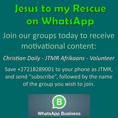 "Have you joined us on WhatsApp? Add our business whatsapp nr +27218289001 as a contact on your phone, then send a message with the word ""subscribe"". You will start receiving one motivational message per day.   #jtmrwhatsapp #whatsapp #motivation #motivational #inspiration #inspirational #dailymotivation #christiandaily #jtmr #jtmrministries #jesustomyrescue Motivational Messages, Daily Motivation, Wish, Christian, Inspirational, Content, Phone, Words, Business"