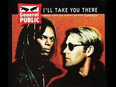 GENERAL PUBLIC - I'LL TAKE YOU THERE