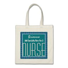 Mod Square NURSE Add Specialty and Custom Name V4 Tote Bag To see customizable totes visit http://www.zazzle.com/jaclinart/gifts?cg=196427799858145824  #monogram #tote #wedding #jaclinart #bridesmaid