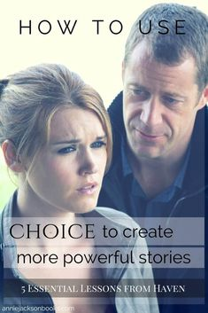 5 Essential Lessons from Haven | How to use CHOICE to create more powerful stories