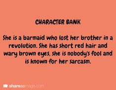 Character bank writing prompt She is a barmaid who lost her brother in a revolution. She has short red hair and wary brown eyes, she is nobody's fool and is known for sarcasm. Teen Writing Prompts, Writer Prompts, Character Prompts, Book Prompts, Dialogue Prompts, Creative Writing Prompts, Writing Characters, Story Prompts, Writing Advice