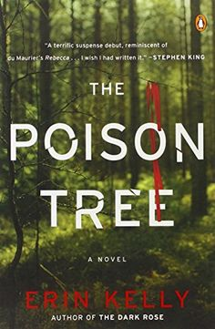 The Poison Tree: A Novel by Erin Kelly http://www.amazon.com/dp/0143120417/ref=cm_sw_r_pi_dp_-RFvvb1RRTWXE