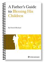 A Father's Guide to Blessing His Children | Children Desiring God Blog (want to read)