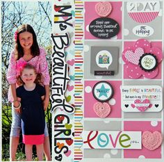 My Beautiful Girls - Scrapbook.com - MAde with Bella Blvd products.