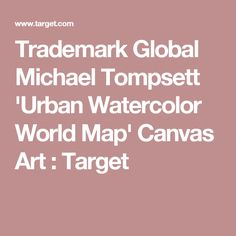 Urban watercolor world map by michael tompsett ready to hang canvas urban watercolor world map by michael tompsett ready to hang canvas wall art variation parent watercolors canvases and world gumiabroncs Gallery