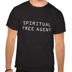 >>>Low Price          SPIRITUAL FREE AGENT T-SHIRT           SPIRITUAL FREE AGENT T-SHIRT We provide you all shopping site and all informations in our go to store link. You will see low prices onDiscount Deals          SPIRITUAL FREE AGENT T-SHIRT Review on the This website by click the but...Cleck Hot Deals >>> http://www.zazzle.com/spiritual_free_agent_t_shirt-235381238209695978?rf=238627982471231924&zbar=1&tc=terrest