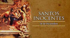 28 de diciembre Día de los Santos Inocentes