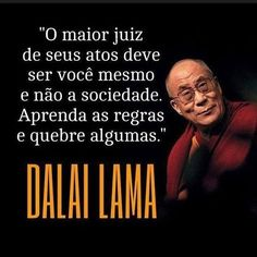 Dalai Lama - O maior Juiz #doutrinaespirita #espiritismo #frasesespiritas #instaespirita #mensagensespiritas #dalailama