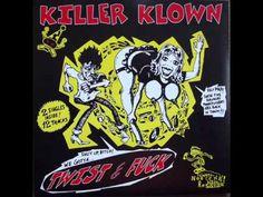 Killer Klown - i wanna be your killer / i wanna be your clown