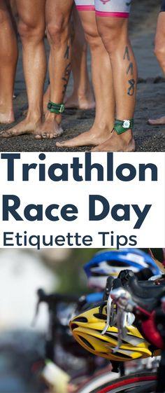 Triathlon Race Day Etiquette Tips — Marathons & Motivation