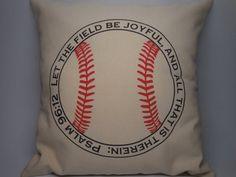 Baseball Psalm 96 Pillow Let the field by PolkadotApplePillows