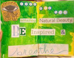 See natural beauty.  Art journal page by Rachel Mims rachelmims.blogspot.com
